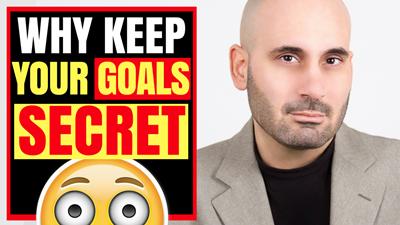 Why Keep Your Goals A Secret.