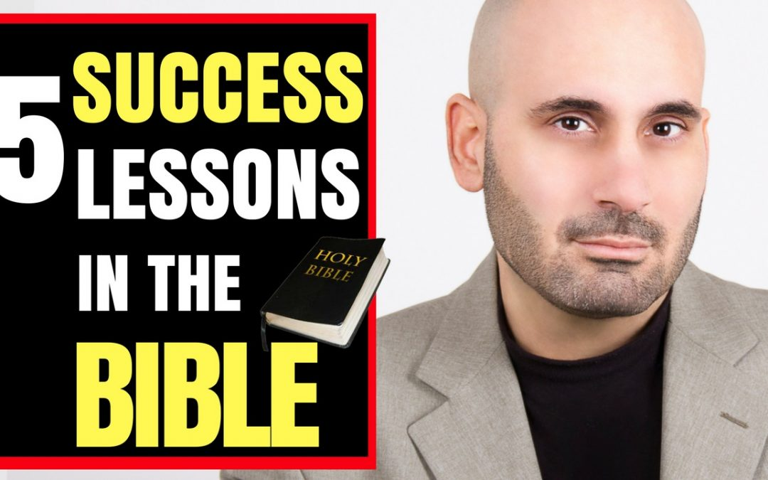 5 Lessons About Success From The Bible!