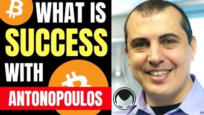 Success in Life and Bitcoin with Andreas Antonopoulos