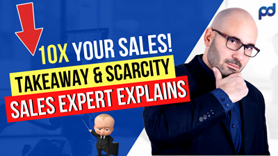 How to use The TAKEAWAY Close & How YOU can use SCARCITY to Raise Your Sales