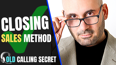 The One Secret to Close More Sales on The Phone