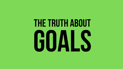 Why Goals Are Bad – Success Secrets 2020 -This is Better Than Goals.